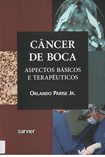 9788573781069: CANCER DE BOCA: ASPECTOS BASICOS E TERAPEUTICOS
