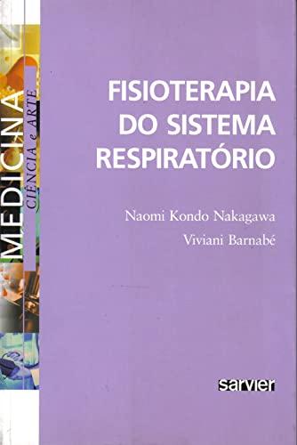 9788573781694: FISIOTERAPIA DO SISTEMA RESPIRATORIO