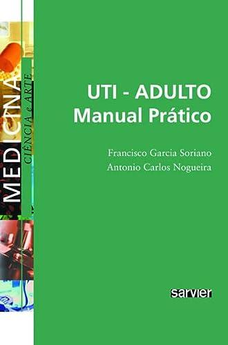 9788573782080: UTI-ADULTO: Manual Pratico