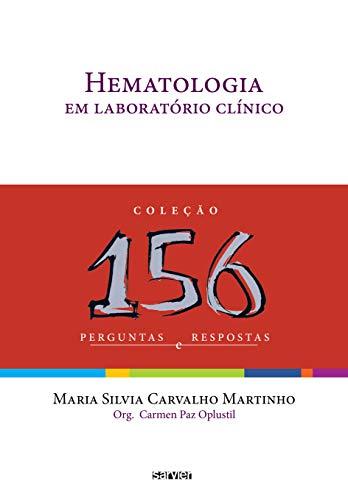 9788573782356: Hematologia em Laborat—rio Cl'nico - Cole‹o 156 Perguntas e Respostas