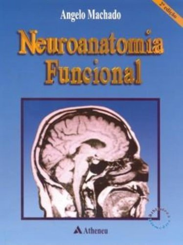 9788573790696: Neuroanatomia Funcional (Em Portuguese do Brasil)