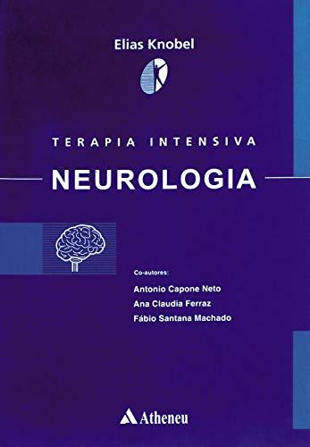 9788573795455: Terapia Intensiva. Neurologia - Volume 03 (Em Portuguese do Brasil)