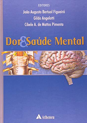 9788573797220: Dor E Saude Mental