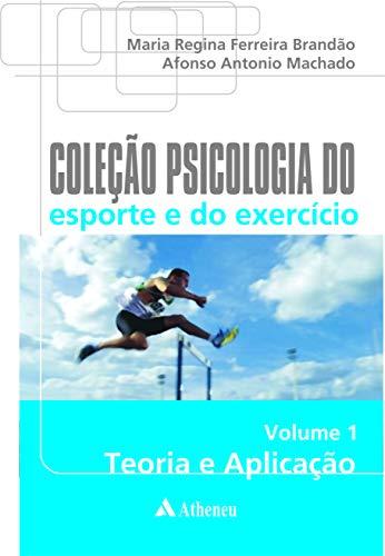 Coleção Psicologia Do Esporte Do Exercicio -: Maria Regina Ferreira
