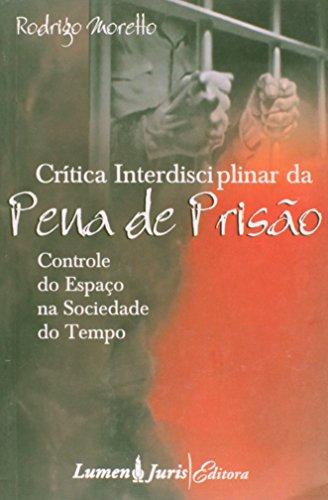 9788573877427: Cr'tica Interdisciplinar da Pena de Prisao