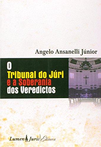 9788573877540: Tribunal Do Juri E A Soberania Dos Veredictos, O (Em Portuguese do Brasil)