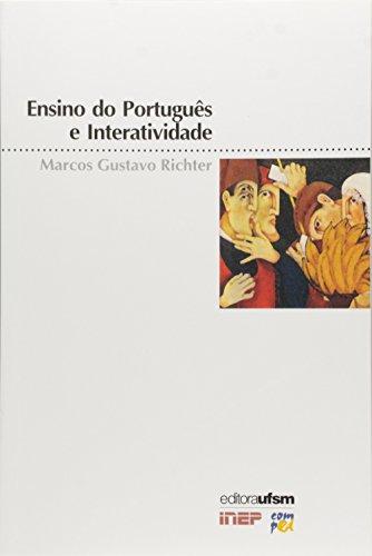 9788573910179: Ensino de Portugues e Interatividade