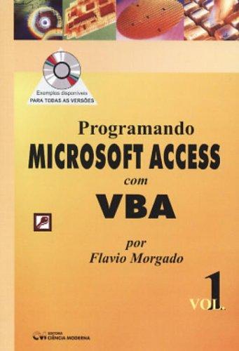 9788573932430: Programando Microsoft Access com VBA - Vol. 1