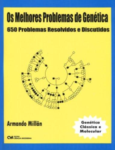 9788573934236: Melhores Problemas De Genetica - 650 Problemas Resolvidos E Discutidos (Em Portuguese do Brasil)