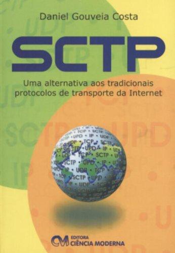 9788573934410: SCTP: uma Alternativa aos Tradicionais Protocolos de Transporte...