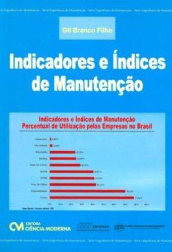 9788573934915: Indicadores e Índices de Manutenção (Em Portuguese do Brasil)