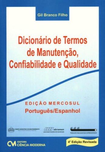 9788573935455: Dicionario de Termos de Manutencao,confiabilidade e Qualidade