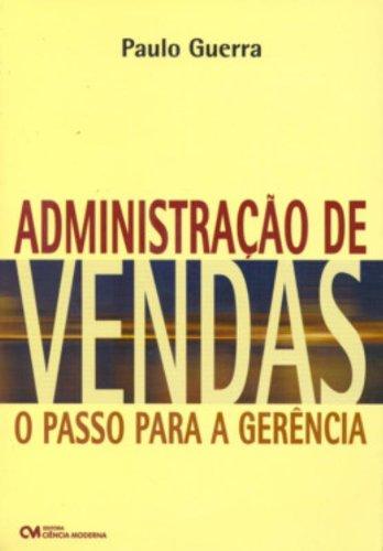 9788573935974: Administração de Vendas. O Passo Para a Gerencia (Em Portuguese do Brasil)