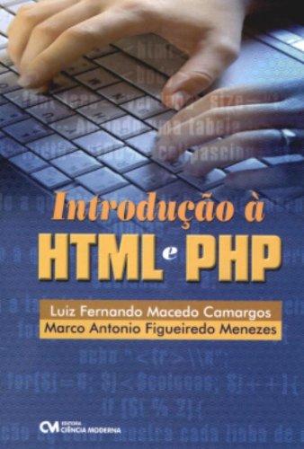 9788573936513: Introducao A Html E Php (Em Portuguese do Brasil)