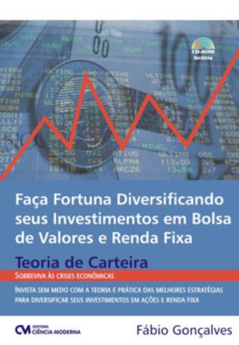 9788573937893: Faca Fortuna Diversificando Seus Investimentos Em Bolsa De Valores E R (Em Portuguese do Brasil)