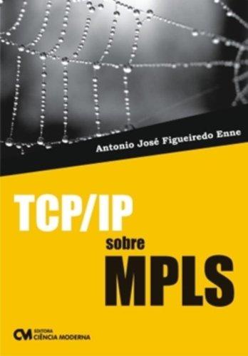 9788573938364: Tcp/Ip - Sobre Mpls (Em Portuguese do Brasil)