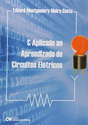9788573938418: C Aplicado ao Aprendizado de Circuitos Elétricos (Em Portuguese do Brasil)