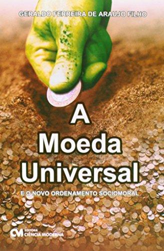 A Moeda Universal: Geraldo Ferreira De