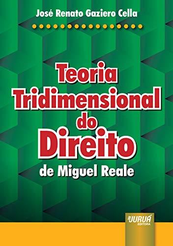 9788573948615: Teoria Tridimensional do Direito de Miguel Reale (Em Portuguese do Brasil)