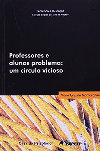9788573961201: Professores e Alunos Problema: um Círculo Vicioso