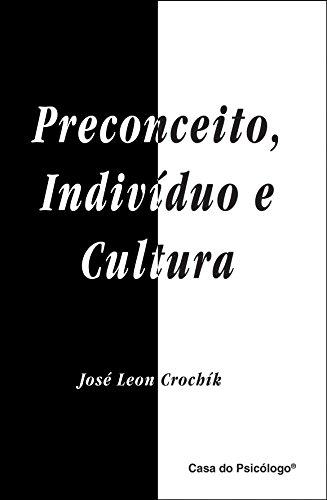 9788573964899: Preconceito, Individuo E Cultura (Em Portuguese do Brasil)