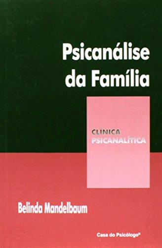 9788573966152: PSICANALISE DA FAMILIA - COL. CLINICA PSICANALITICA