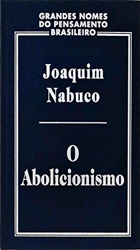 9788574021904: O abolicionismo (portugués)