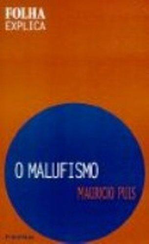 9788574022222: O malufismo (Ciencia politica) (Portuguese Edition)