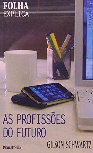 9788574022260: As Profissoes Do Futuro (Em Portuguese do Brasil)