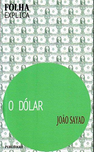 9788574022642: Dólar, O