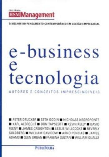 E-Business E Tecnologia. Autores E Conceitos Imprescindiveis: Carlos Alberto Julio
