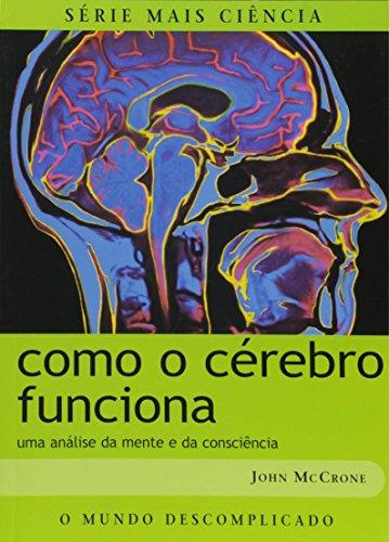 9788574023830: Como o Cérebro Funciona