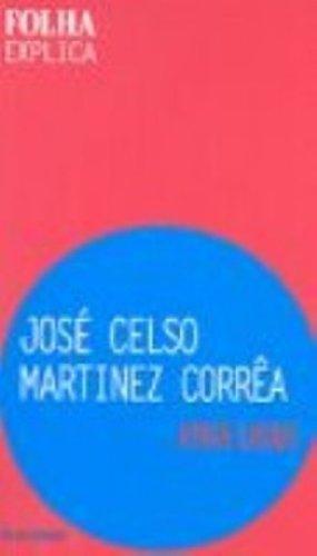 9788574024165: Jose Celso Martinez Corrêa - Coleção Folha Explica (Em Portuguese do Brasil)