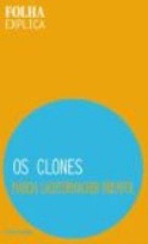 9788574024790: Os Clones (Em Portuguese do Brasil)