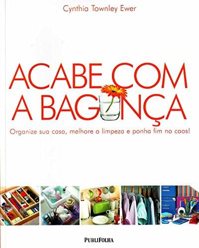 9788574027715: Acabe Com A Bagunca (Em Portugues do Brasil)