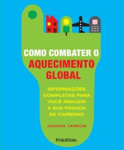 9788574029849: Como Combater o Aquecimento Global