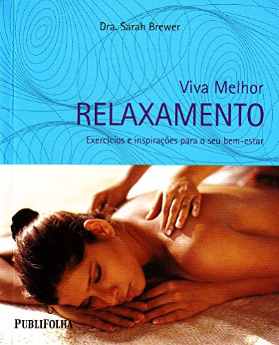 9788574029979: Relaxamento – Exercicios E Inspirações