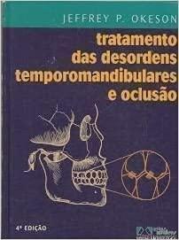 9788574040363: Tratamento Das Desordens Temporomandibulares E Oclusão (Em Portuguese do Brasil)