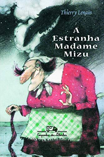 9788574060873: A Estranha Madame Mizu (Em Portuguese do Brasil)