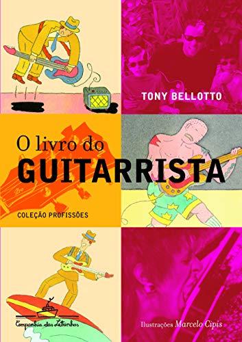 9788574060927: O Livro Do Guitarrista