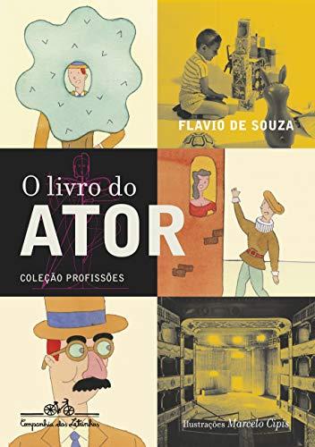 9788574060996: Livro do Ator, O