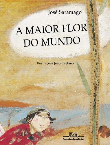 9788574061160: Maior Flor do Mundo, A