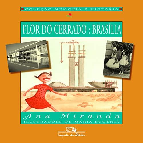 9788574062167: Flor Do Cerrado: Brasília (Em Portuguese do Brasil)