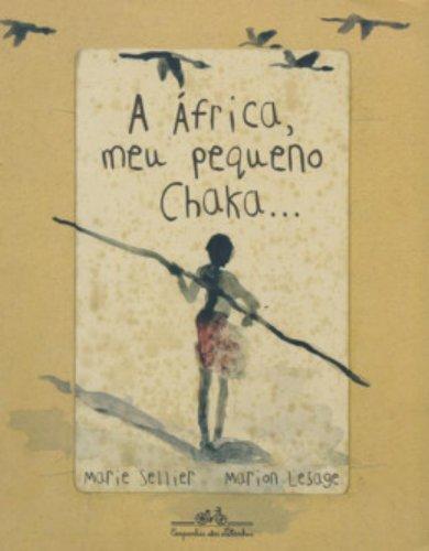 9788574063249: A �frica, Meu Pequeno Chaka... (Em Portuguese do Brasil)