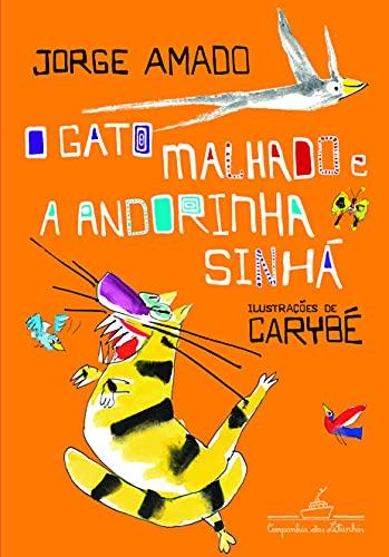 9788574063423: Gato Malhado E A Andorinha Sinha