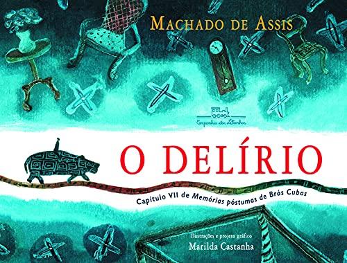 9788574064451: O Delírio (Em Portuguese do Brasil)