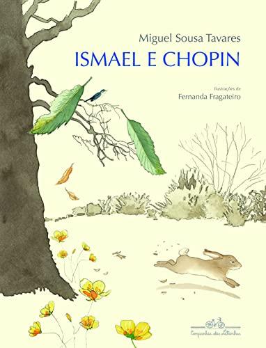 9788574065052: Ismael e Chopin (Em Portugues do Brasil)