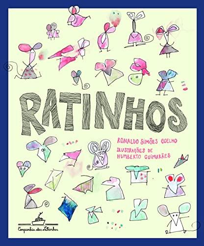 Ratinhos.: Coelho, Ronaldo Simões;