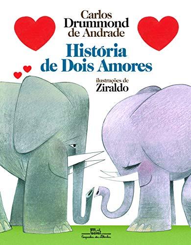 9788574065823: Historia de Dois Amores (Em Portugues do Brasil)