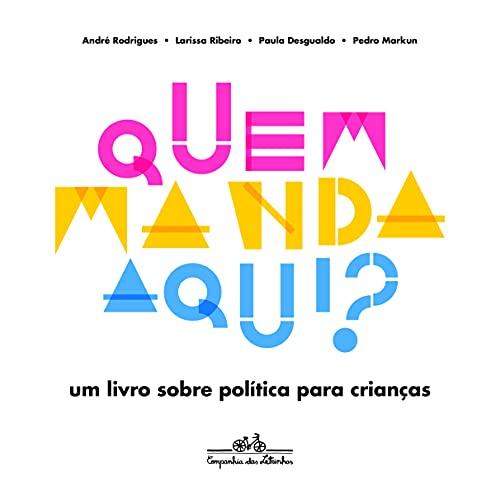 9788574066912: Quem Manda Aqui (Em Portuguese do Brasil)
